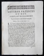 The most important decree concerning French trade with her colonies, on which all subsequent regulations were based.